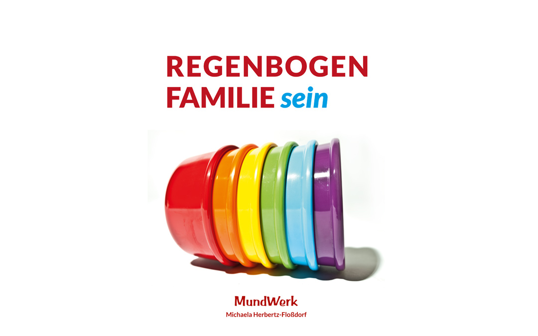 Regenbogenfamilie sein