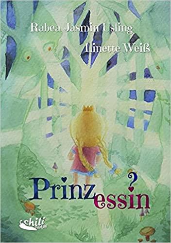 Prinz_essin?: Ein Kinderbuch zum Thema Transidentität
