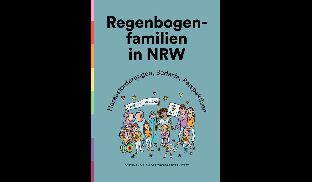 Neue Dokumentation: Regenbogenfamilien in NRW – Herausforderungen, Bedarfe, Perspektiven.