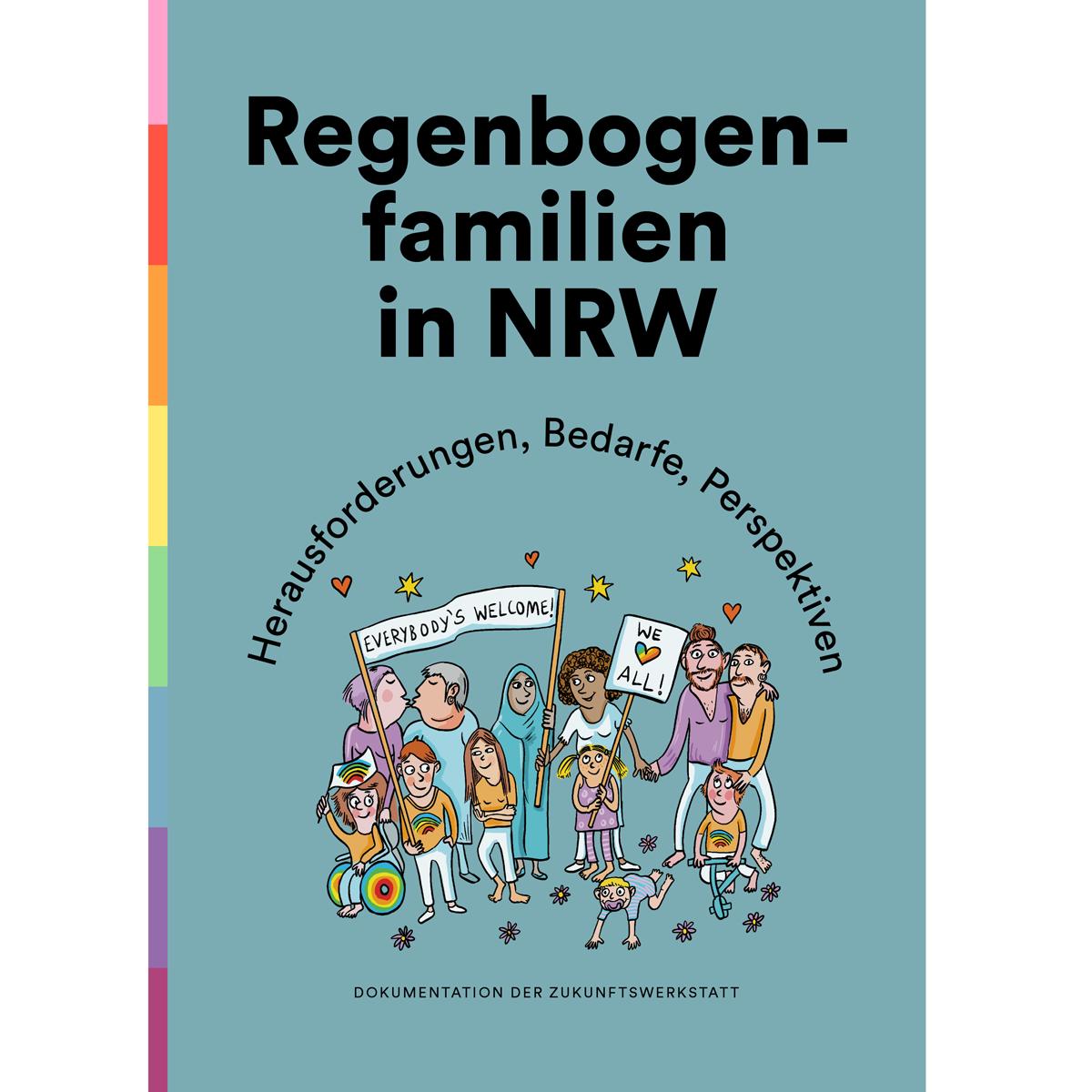 Dokumentation Regenbogenfamilien in NRW – Herausforderungen, Bedarfe, Perspektiven.
