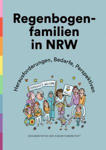Regenbogenfamilien in NRW - Herausforderungen, Bedarfe, Perspektiven